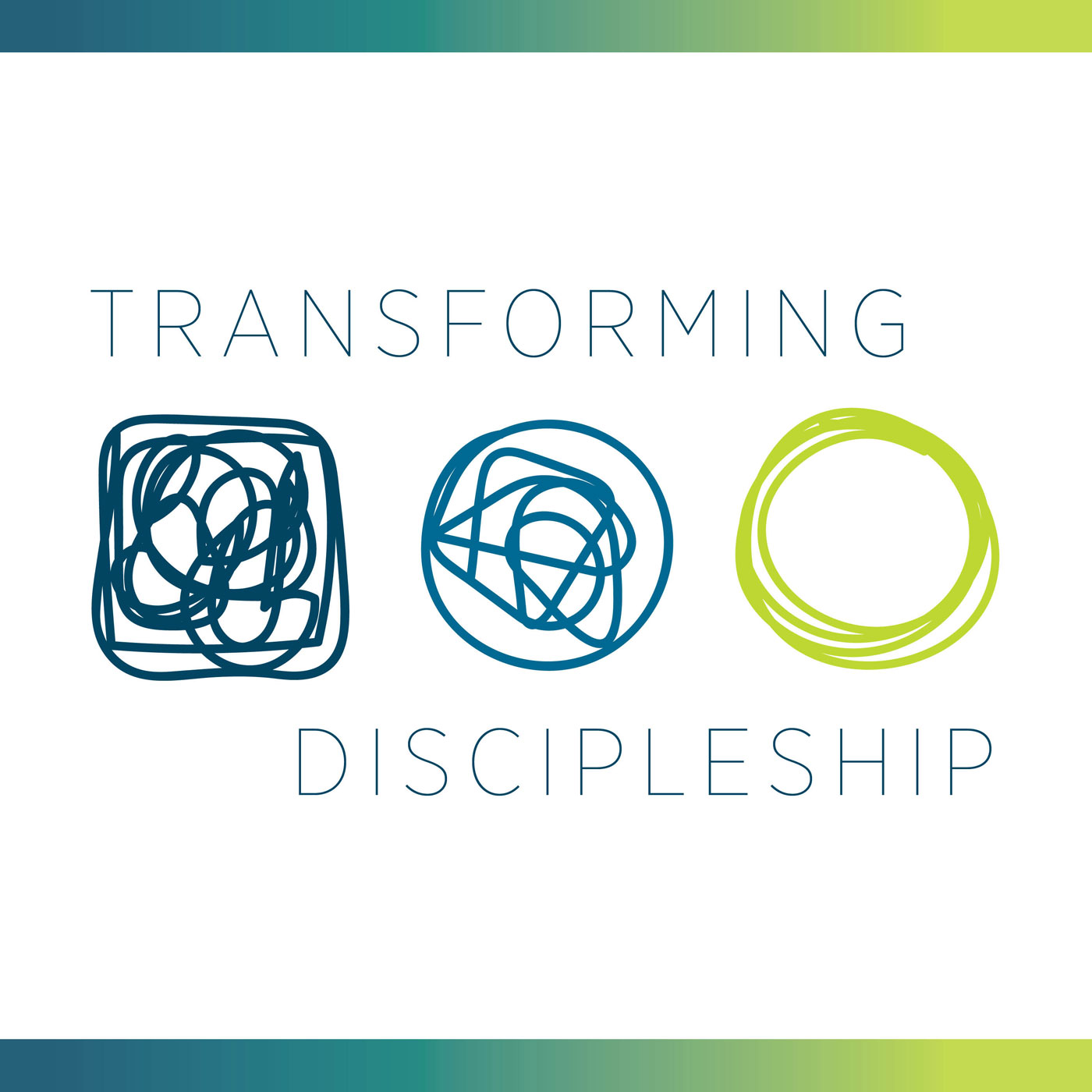 Transforming Discipleship Podcast